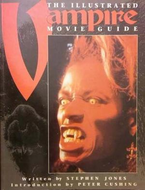 Vampire Movie The Illustrated Guide