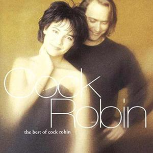 Cd: Cock Robin - Best Of (ger) (germany - Import)