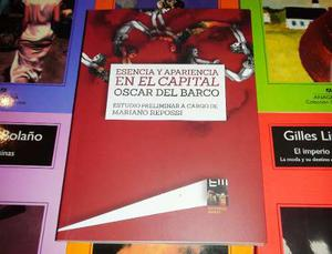 Esencia Y Apariencia En El Capital - Oscar Del Barco - Marat
