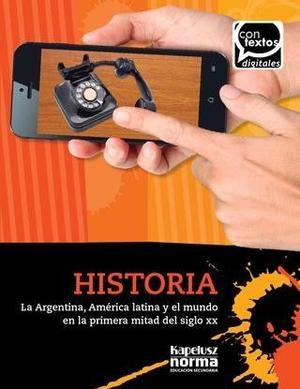 LIBRO HISTORIA LA ARGENTINA AMERICA LATINA Y EL MUNDO EN LA