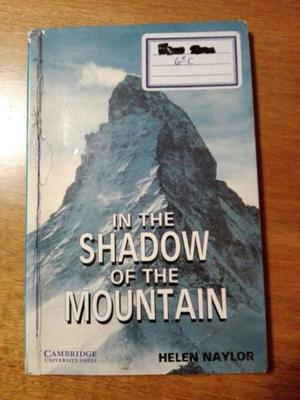 In The Shadow Of The Mountain (cambridge) Helen Naylor
