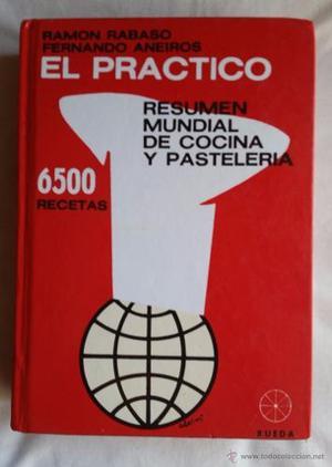 El Practico Resumen Mundial De Cocina Y Pasteleria- Rabaso