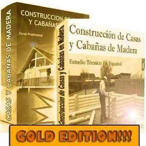 Manual Construccion De Casas Y Cabañas De Madera -