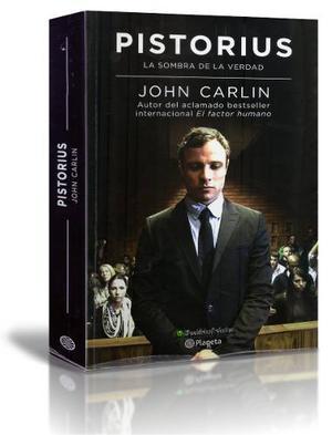 Pistorius | John Carlin | Editorial Planeta | Libro Usado