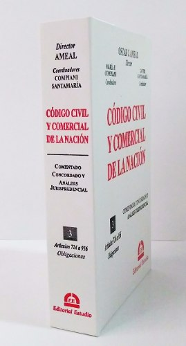 Ameal, Oscar - Código Civil Y Comercial De La Nación. Tomo