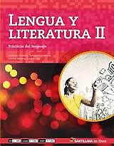 LENGUA Y LITERATURA 2 SANTILLANA EN LINEA PRACTICAS DEL
