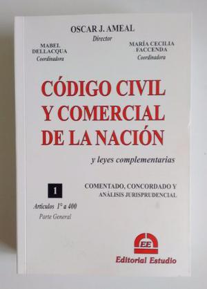 Ameal, O.j. - Codigo Civil Y Comercial De La Nacion. Tomo 1
