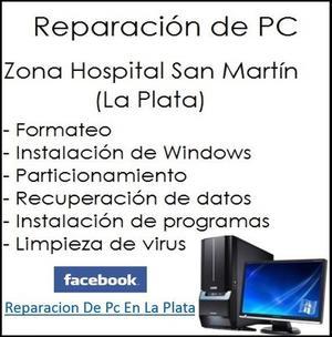 REPARACION DE PC EN LA PLATA. ZONA HOSPITAL SAN MARTIN.