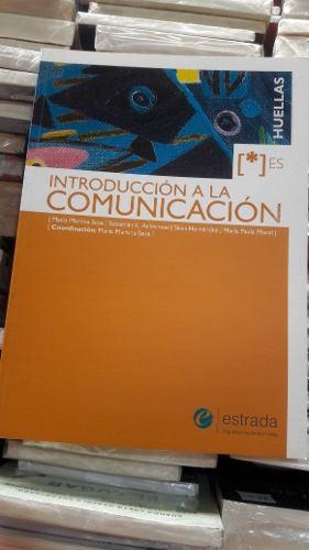 Introducción A La Comunicación Estrada Huellas
