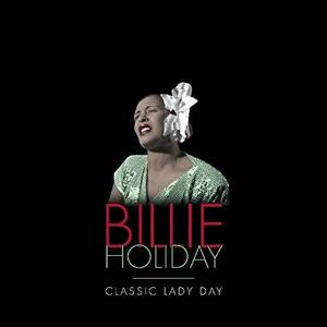 Vinilo: Billie Holiday - Classic Lady Day (180 Gram Vin...