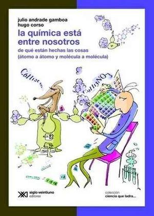 La Quimica Esta Entre Nosotros Corso H. Andrade Gamboa J