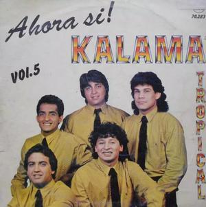 KALAMA TROPICAL AHORA SÍ VOL.5 COPIA Y BAJADO DE LP A CD