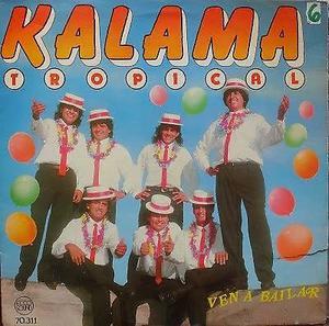 KALAMA TROPICAL EN CD *CANTA Y BAILA* VOL.6 COPIA Y BAJADO