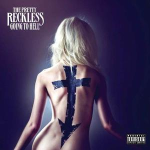 Cd: The Pretty Reckless - Going To Hell [explicit Conte...