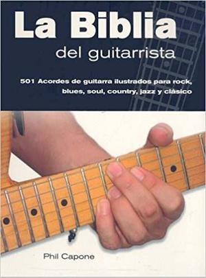 Metodo Guitarra La Biblia Del Guitarrista