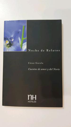 Noche de Relatos. Cuentos de Amor y del Norte. César Gavela