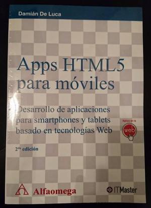 Apps Html5 Para Móviles - Damián De Luca - 2da Edición