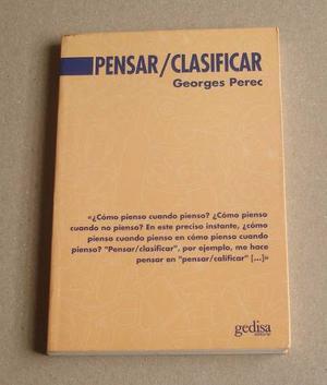 Pensar Clasificar, George Perec, Ed. Gedisa #
