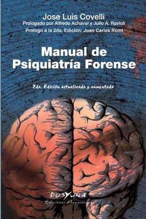 Manual De Psiquiatría Forense 2da Edición Autor Covelli