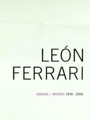 Libro Obras / Works  De Leon Ferrari