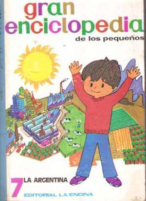 Gran Enciclopedia De Los Pequeños: Tomo 7 La Argentina