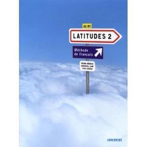 Latitudes 2 - Livre De L Eleve Con Cd De Audio - Didier