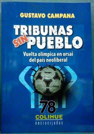 Gustavo Campana - Tribunas Sin Pueblo