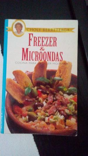 """Libro de Cocina """"FREEZER y MICROONDAS"""" de Choly Berreteaga"""