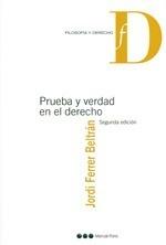 Prueba Y Verdad En El Derecho - Ferrer Beltran, Jordi