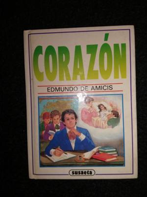 Corazón - Edmundo De Amicis - Ediciones Susaeta