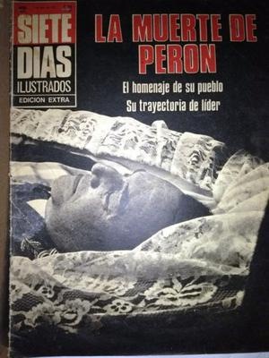 REVISTA SIETE DIAS DE LA MUERTE DE PERÓN (JULIO DE )!!!