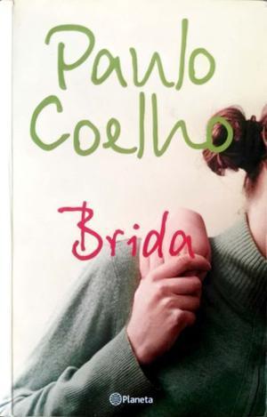 Brida de Paulo Coelho. Editorial Planeta