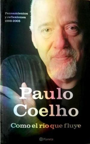 Como el rio fluye de Paulo Coelho. Editorial Planeta