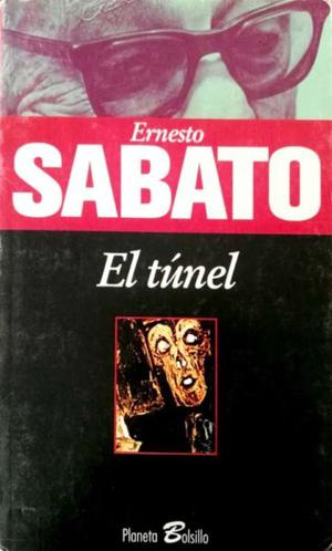 El tunel de Ernesto Sabato. Editorial Planeta