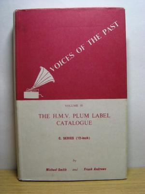 Voices Of The Past Vol 10 The H.m.v Plum Label Catalogue