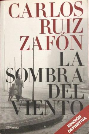Libro. La Sombra del viento. Carlos Ruiz Zafón.