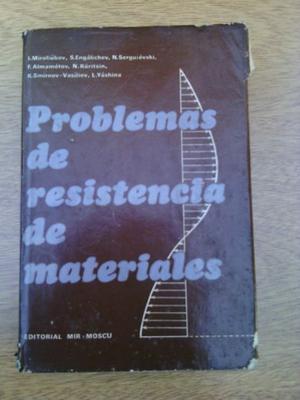 Problemas de Resistencia de Materiales. Miroliuvov y otros