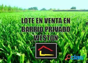 Importante terreno en el barrio privado Weston sobre 800 m2