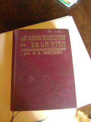 Antiguo Libro La Obra Maestra De La Vida Swett Marden 9.10