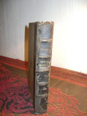 Antiguo Libro LA RUTA DEL DOCTOR SHANNON J.CRONIN Serie 78.2