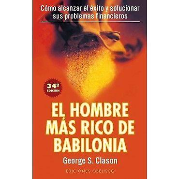 EL HOMBRE MAS RICO DE BABILONIA, GEORGE S. CLASON.