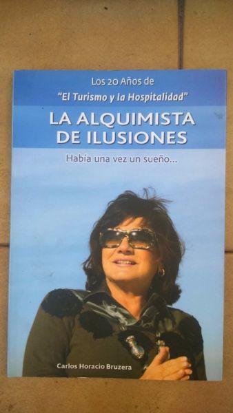 La Alquimista De Ilusiones - Carlos H. Bruzera