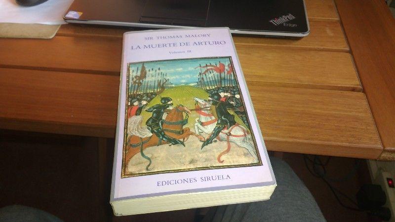 La muerte de Arturo Vol III Sir Thomas Malory.