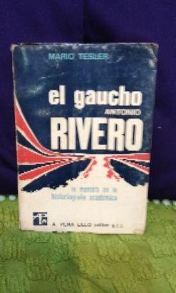 EL GAUCHO Antonio Rivero y EL GAUCHO de Emilio Coni
