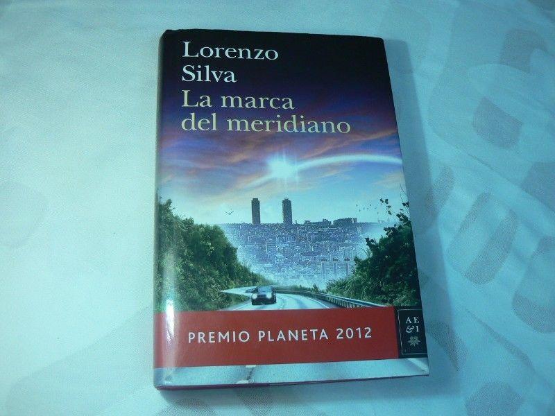 Libro La Marca del Meridiano por Lorenzo Silva. Premio