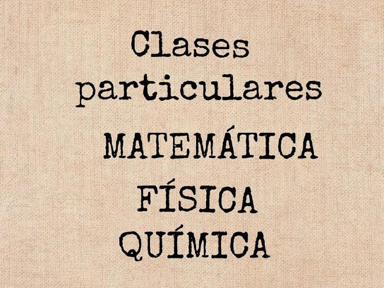 Clases particulares de matematica, fisica y quimica