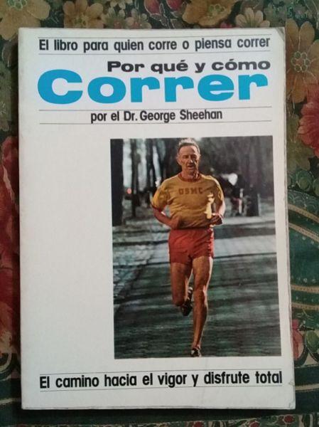 Por qué y cómo correr, George Sheehan