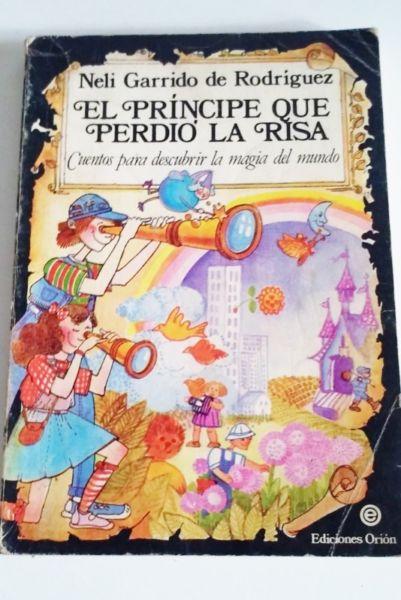LIBROS NIÑOS EL PRÍNCIPE QUE PERDIÓ LA RISA COL. POLDY