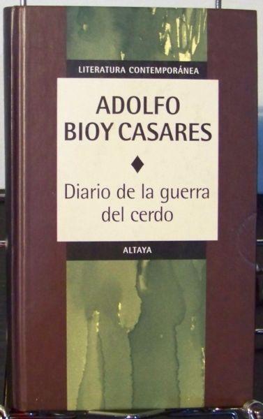 Diario De La Guerra Del Cerdo - Bioy Casares