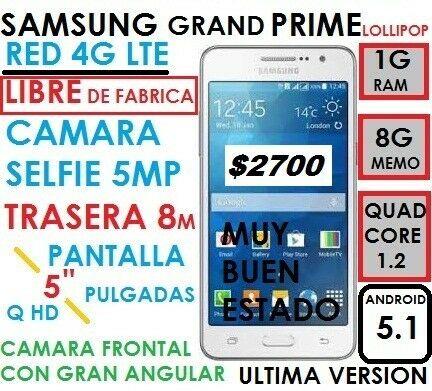 VENDO SAMSUNG GRAND PRIME 4G LIBRE PANTALLA 5 PULGADAS